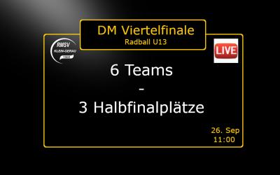U13 Radball Viertelfinale zur Deutschen Meisterschaft im Livestream: Sonntag, 26.9. um 11:00 Uhr